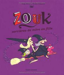 Zouk, Tome 7 : Sorcières de mère en fille