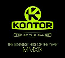 Kontor Top Of The Clubs – The Biggest Hits Of The Year MMXIX