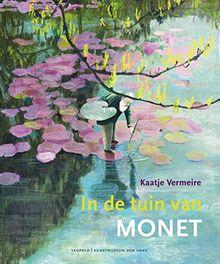 In de tuin van Monet (Kunstprentenboeken van Leopold en Gemeentemuseum Den Haag)