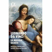 Leonardo Da Vinci: La Musique Secrète