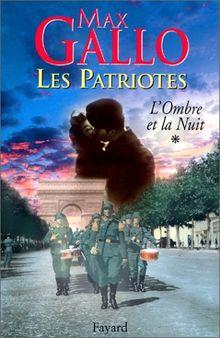 Les patriotes Tome 1 : L'ombre de la nuit