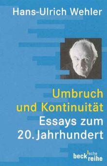 Umbruch und Kontinuität: Essays zum 20. Jahrhundert