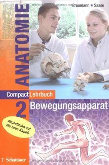 CompactLehrbuch der gesamten Anatomie, 4 Bde., Bd.2, Bewegungsapparat