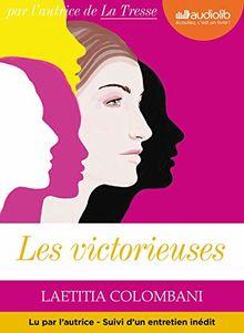 Les Victorieuses - Livre Audio 1 CD MP3 - Suivi d'un Entretien avec l'Autrice