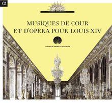 Musik am Hof und in der Oper unter Ludwig XIV. mit Werken von Lully, Charpentier, Couperin, Marais, Campra