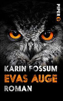 Evas Auge: Roman (Konrad Sejer, Band 1)