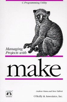 Managing Projects with make (Nutshell Handbooks)