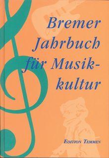 Bremer Jahrbuch für Musikkultur, Bd.2, 1996