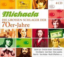 Michaela-Die Großen Schlager Der 70er-Jahre