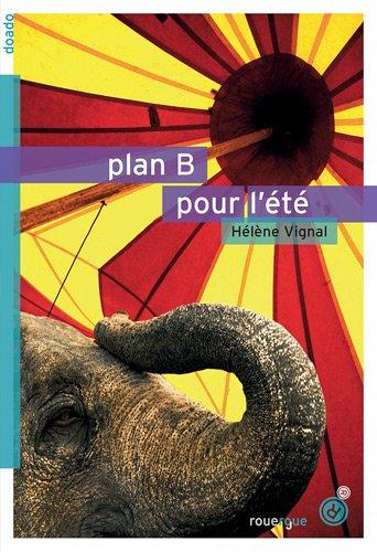 Plan B pour l'été - Hélène Vignal