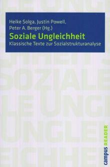 Soziale Ungleichheit: Klassische Texte zur Sozialstrukturanalyse (Campus Reader)