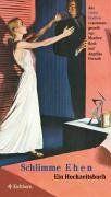 Schlimme Ehen. Ein Hochzeitsbuch. Die Andere Bibliothek - Erfolgsausgabe