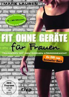 Mark Lauren - Fit ohne Geräte für Frauen - Trainieren mit dem eigenen Körpergewicht