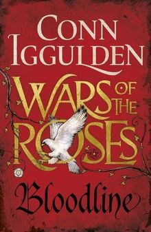 Wars of the Roses: Bloodline: Book 3 (The Wars of the Roses)