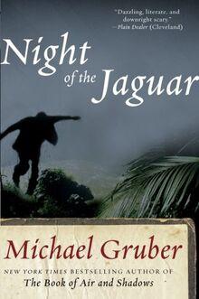 Night of the Jaguar: A Novel (Jimmy Paz, Band 3)