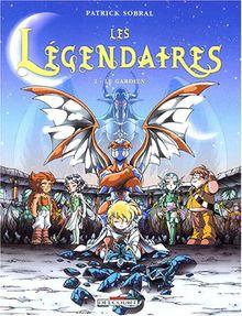 Les Légendaires, Tome 2 : Le gardien (Jeunesse)