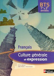Culture générale et expression Français BTS 1e et 2e années