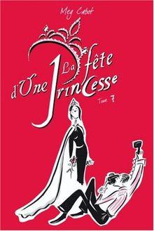 Journal d'une Princesse, Tome 7 : La Fête d'une Princesse