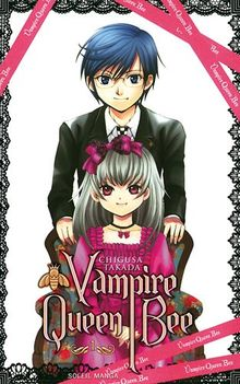 Vampire Queen Bee, Tome 1 :