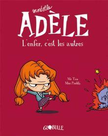 Mortelle Adèle, l'enfer c'est les autres