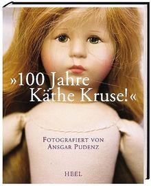 """Käthe Kruse """"100 Jahre, kaum zu glauben"""": Zum Geburtstag der Käthe Kruse Puppen"""