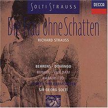 Strauss: Die Frau ohne Schatten (Gesamtaufnahme)