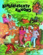 Kinderleichte Kanons. Mit CD. Zum Singen, Spielen, Sprechen und Bewegen
