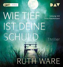 Wie tief ist deine Schuld: Lesung mit Julia Nachtmann (1 mp3-CD)