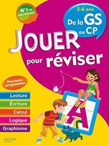 Jouer pour réviser 5-6 ans - De la GS au CP : Avec un crayon-gomme