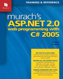 Murach's Asp.net 2.0 Web Programming With C# 2005 (Murach: Training & Reference)