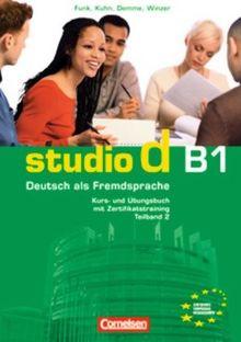 B1: Teilband 2 - Kurs- und Übungsbuch mit Lerner-Audio-CD: Hörtexte der Übungen: Kurs- und Übungsbuch mit Lerner-CD. Hörtexte der Übungen. Europäischer Referenzrahmen: B1