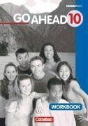 Go Ahead - Ausgabe für die sechsstufige Realschule in Bayern: 10. Jahrgangsstufe - Workbook (alt)