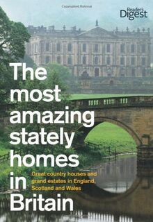 Most Amazing Stately Homes in Britain