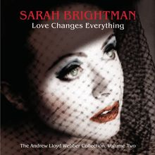 Love Changes Everything - The Andrew Lloyd Webber Collection Volume Two