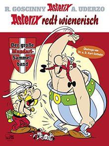 Asterix redt Wienerisch: Der große Mundart-Sammelband