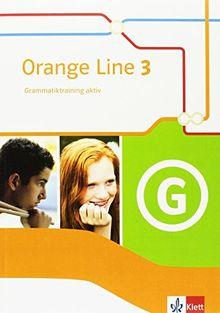 Orange Line / Grammatiktraining aktiv 7. Klasse: Ausgabe 2014