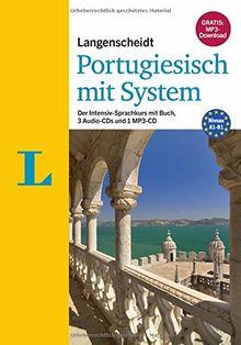 Langenscheidt Portugiesisch mit System - Sprachkurs mit Buch, 3 Audio-CDs, 1 MP3-CD und MP3-Download: Der Intensiv-Sprachkurs mit Buch, 3 Audio-CDs und 1 MP3-CD (Langenscheidt Sprachkurse mit System)