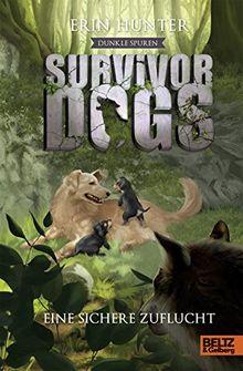 Survivor Dogs - Dunkle Spuren. Eine sichere Zuflucht: Staffel II, Band 5