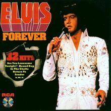 Elvis Forever: 32 Hits