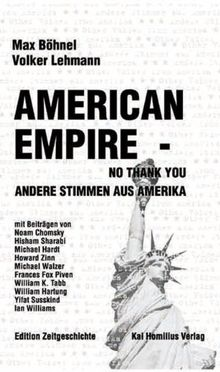 American Empire - No Thank You! Andere Stimmen aus Amerika.