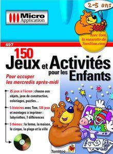 150 Jeux et Activités pour les enfants