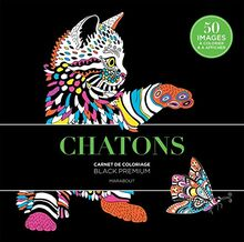 Black Premium : Chatons (Coloriages, Band 31610)