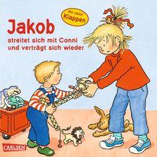 Jakob-Bücher: Jakob streitet sich mit Conni und verträgt sich wieder: mit lustigen Klappen