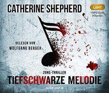 Tiefschwarze Melodie (Zons-Thriller, Lesung auf 1 MP3-CD)