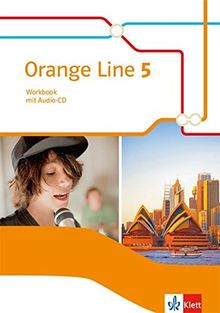 Orange Line 5: Workbook mit Audio-CD Klasse 9 (Orange Line. Ausgabe ab 2014)