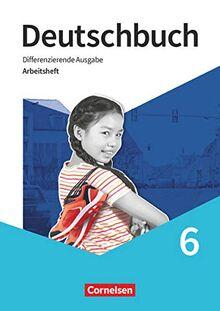 Deutschbuch - Sprach- und Lesebuch - Differenzierende Ausgabe 2020 - 6. Schuljahr: Arbeitsheft mit Lösungen