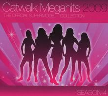 Catwalk Megahits 2009 - The Official Supermodel Collection - Season 4