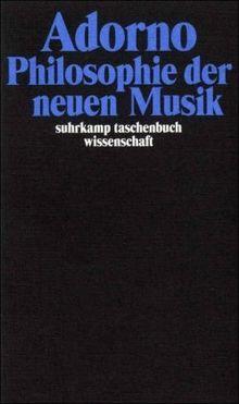 Gesammelte Schriften in 20 Bänden: Band 12: Philosophie der neuen Musik (suhrkamp taschenbuch wissenschaft)