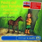 Paula auf dem Ponyhof /Paula on the pony farm (CD): Englische und deutsche Lesung mit Übungsfragen