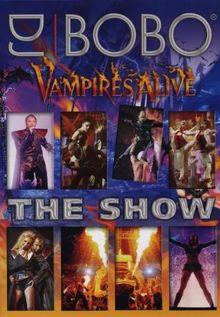 DJ Bobo - Vampires Alive/The Show (+ CD) [2 DVDs]